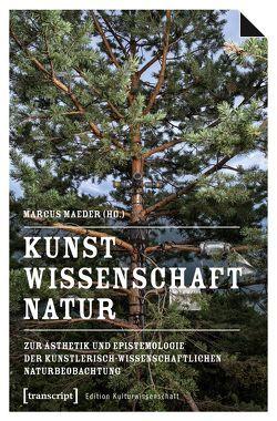 Kunst, Wissenschaft, Natur von Maeder,  Marcus