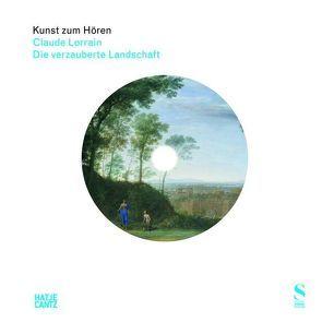 Kunst zum Hören: Claude Lorrain von Evrahr,  Ulla, Kühn,  Harry, Sonnabend,  Martin