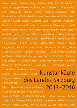 Kunstankäufe des Landes Salzburg 2013-2016