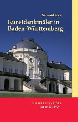 Kunstdenkmäler in Baden-Württemberg von Feist,  Joachim, Ruck,  Germaid