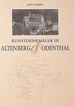 Kunstdenkmäler in Altenberg & Odenthal von Clemen,  Paul
