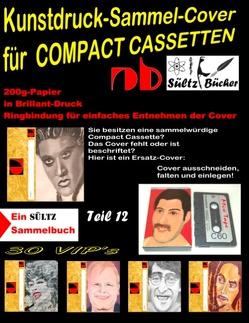 Kunstdruck-Sammel-Cover für COMPACT CASSETTEN von Sültz,  Uwe H.