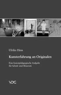 Kunsterfahrung an Originalen von Hess,  Ulrike