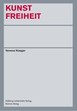 Kunstfreiheit von Rüegger,  Vanessa