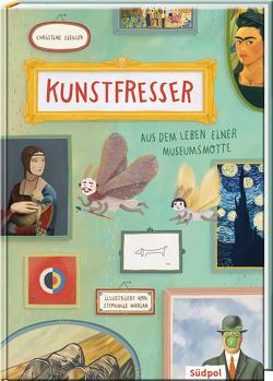 Kunstfresser – Aus dem Leben einer Museumsmotte von Marian,  Stephanie, Ziegler,  Christine