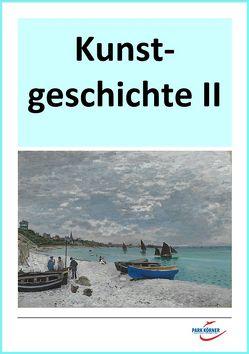 Kunstgeschichte II: Renaissance bis Gegenwart – digitales Buch für die Schule, anpassbar auf jedes Niveau von Park Körner GmbH