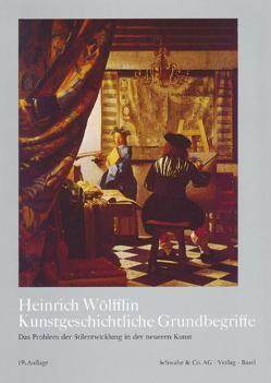 Kunstgeschichtliche Grundbegriffe von Wölfflin,  Heinrich