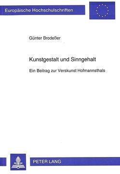 Kunstgestalt und Sinngehalt von Brodesser,  Günter