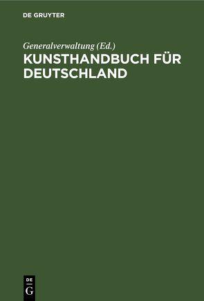 Kunsthandbuch für Deutschland von Generalverwaltung, Königliche Museen zu Berlin, Laban,  Ferdinand