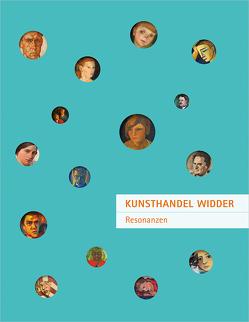 Kunsthandel Widder – Resonanzen von Dietz,  Katharina, Etzlstorfer,  Hannes, Mlekusch,  Monika, Pfaffenbichler,  Ricarda, Schwaiger,  Julia, Widder,  Roland