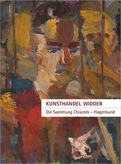 Kunsthandel Widder | Sammlung Chrastek – Hagenbund von Boeckl,  Matthias, Chrastek,  Peter, Widder,  Roland