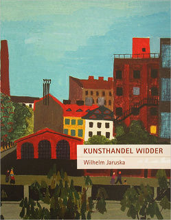 Kunsthandel Widder – Wilhelm Jaruska von Bübl,  Sabrina, Etzlstorfer,  Hannes, Jaruska,  Wilhelm, Widder,  Roland