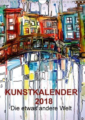"""Kunstkalender 2018 """"Die etwas andere Welt"""" (Wandkalender 2018 DIN A4 hoch) von Horvath,  Melinda"""
