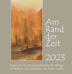 """Kunstkalender """"Am Rand der Zeit 2019"""" von Ließke,  Frank"""