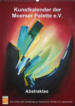 Kunstkalender der Moerser Palette e.V. – Abstraktes (Wandkalender 2018 DIN A2 hoch) von Moerser Palette e.V.,  Kunstverein