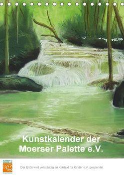 Kunstkalender der Moerser Palette e.V. (Tischkalender 2018 DIN A5 hoch) von der Moerser Palette e.V.,  Miglieder