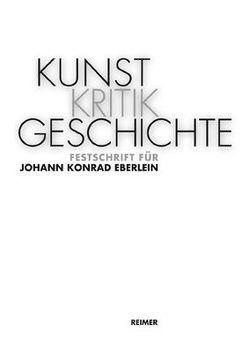 KunstKritikGeschichte von Aufreiter,  Johanna, Reisinger,  Gunther, Sobieczky,  Elisabeth, Steinhardt-Hirsch,  Claudia