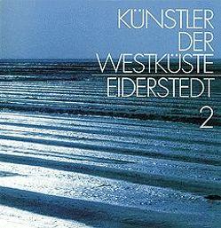 Künstler der Westküste – Eiderstedt II von Grunsky,  Konrad