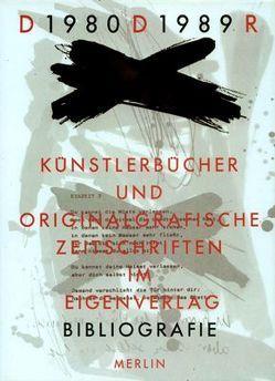Künstlerbücher und Zeitschriften im Eigen-Verlag DDR 1980-1989 von Henkel,  Jens, Russ,  Sabine