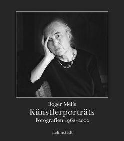 Künstlerporträts von Melis,  Roger