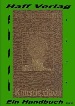 Kunstlexikon. Ein Handbuch für Kunst und Künstler von Wilhelm Spemann. von Kuna,  Edwin, Spemann,  Wilhelm
