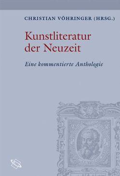 Kunstliteratur der Neuzeit von Vöhringer,  Christian