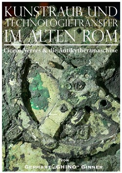 Kunstraub und Technologietransfer im alten Rom von ginner,  gerhart