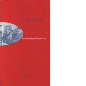 Kunstreport. Der Deutsche Künstlerbund im Überblick von Binder,  Ursula, Feist, Kudielka, Pfennig, Roloff-Momin, Schauer, Ullrich, Wagner-Kantuser, Wiesler