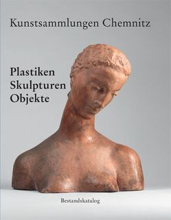 Kunstsammlungen Chemnitz von Mössinger,  Ingrid