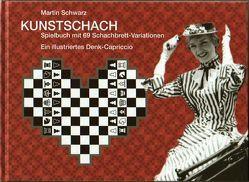 Kunstschach von Bloch,  Peter, Greiner,  Maja, Schwarz,  Martin