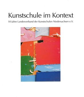 Kunstschule im Kontext von Fricke,  Ellen, Sattelmacher,  Bettina