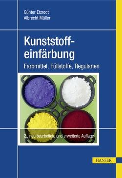 Kunststoffeinfärbung von Etzrodt,  Günter, Müller,  Albrecht