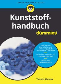 Kunststoffhandbuch für Dummies von Kümmer,  Thomas