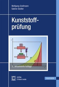 Kunststoffprüfung von Grellmann,  Wolfgang, Seidler,  Sabine