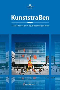 Kunststraßen von Becker,  Kathrin, Hinrichs,  Susanne