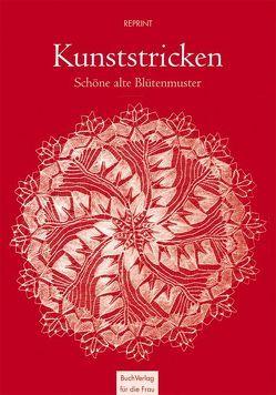 Kunststricken: Schöne alte Blütenmuster von Niebling,  Herbert
