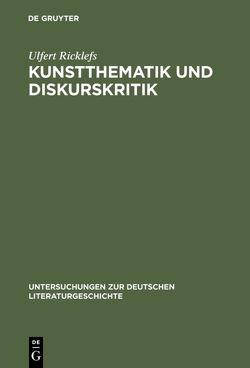 Kunstthematik und Diskurskritik von Ricklefs,  Ulfert