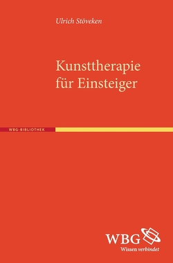 Kunsttherapie für Einsteiger von Stöveken,  Ulrich