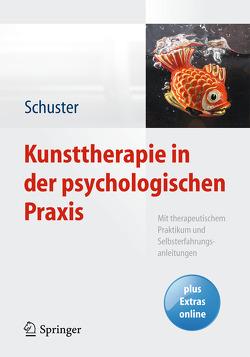 Kunsttherapie in der psychologischen Praxis von Hardi,  Istvan, Schuster,  Martin