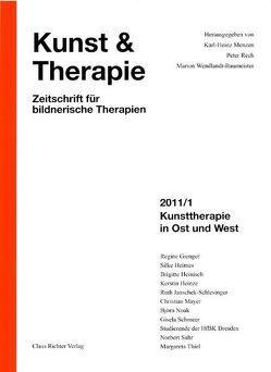 Kunsttherapie in Ost und West von Menzen,  Karl Heinz, Rech,  Peter, Wendlandt-Baumeister,  Marion