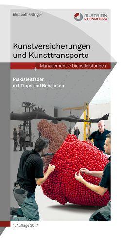 Kunstversicherungen und Kunsttransporte von Ollinger,  Elisabeth