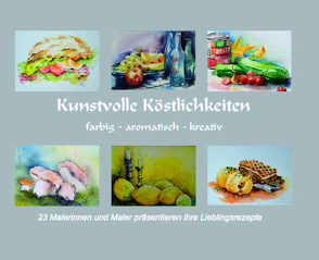 Kunstvolle Köstlichkeiten von Hofmann,  Ilse
