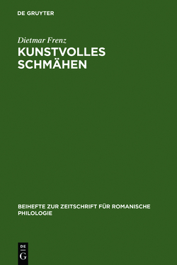 Kunstvolles Schmähen von Frenz,  Dietmar