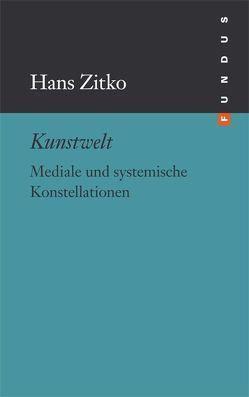 Kunstwelt von Zitko,  Hans
