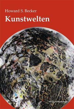 Kunstwelten von Becker,  Howard S., Klein,  Thomas