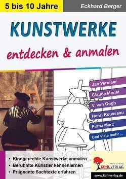 Kunstwerke entdecken & anmalen von Berger,  Eckhard
