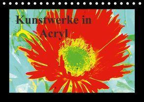 Kunstwerke in Acryl (Tischkalender 2018 DIN A5 quer) von Kristin von Montfort,  Gräfin