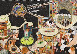 Kunstwerke vom Künstler Ralf Hasse (Wandkalender 2019 DIN A2 quer) von Hasse,  Ralf