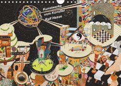 Kunstwerke vom Künstler Ralf Hasse (Wandkalender 2019 DIN A4 quer) von Hasse,  Ralf