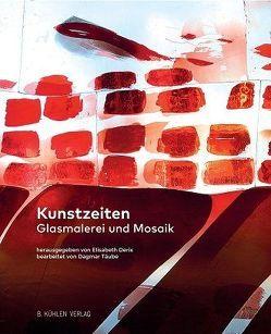 Kunstzeiten von Derix,  Elisabeth, Täube,  Dr. Dagmar
